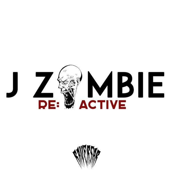 J Zombie - Re: Active