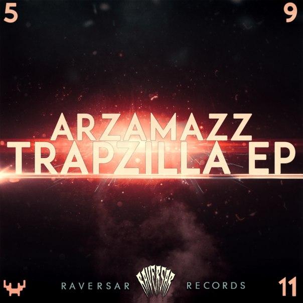 Arzamazz - Trapzilla