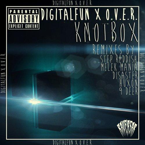 Digitalfun & O.V.E.R. - Knotbox