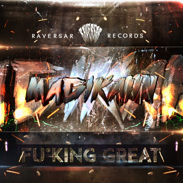 Fu*king Great - Magikahn